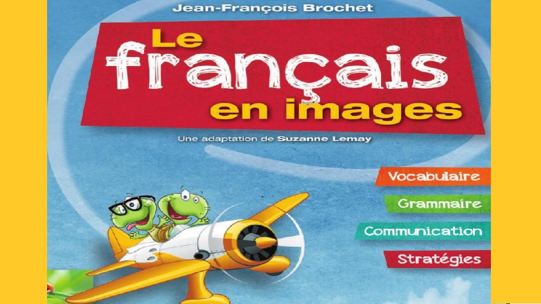 الكتاب النادر الذي يبحث عنه الجميع Le français en images