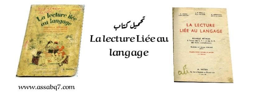 La lecture Liée au langage